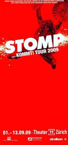 STOMP - TOUR 2009 - GIVE  EM A CLAP - ORIGINAL FLYER THEATER 11 ZÜRICH