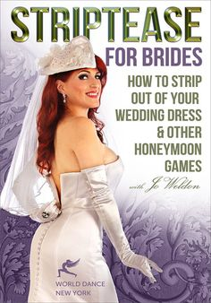 Striptease for Brides  How to Strip out of Your Wedding Dress 9ed9d1496