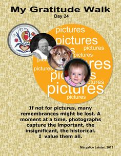 Pictures document all corners of our lives - just couldn't live without them. Like and share!