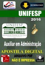 Apostila Digital Concurso Unifesp Auxiliar em Administracao 2016
