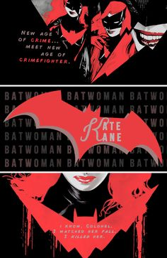 Kate Kane: I already know where. I already know when. But what I don't know is who. And I really do want to know. You might even say that I need to know. Names have power. You fear mine. I want hers. And at least one of you is going to tell me. #batwoman