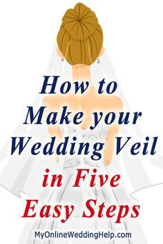 How to make your own wedding veil in five steps. Video series shows how. #MyOnlineWeddingHelp