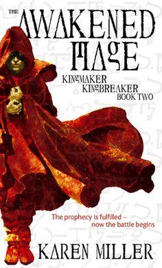 The Awakened Mage (Kingmaker, Kingbreaker, #2)