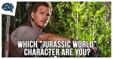 """Which """"Jurassic World"""" Character Are You?   BrainFall"""