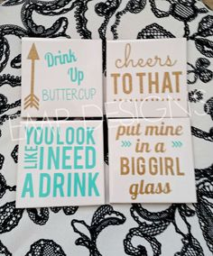 Sassy Coasters Drink Up Buttercup Cheers by EMPVinylDesigns - Diy Coasters Funny Coasters, Diy Coasters, Ceramic Coasters, Ceramic Tile Crafts, Wedding Coasters, Vinyl Crafts, Vinyl Projects, Crafts For Teens, Diy And Crafts