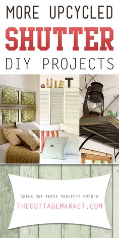 More Upcycled Shutter DIY Projects - The Cottage Market