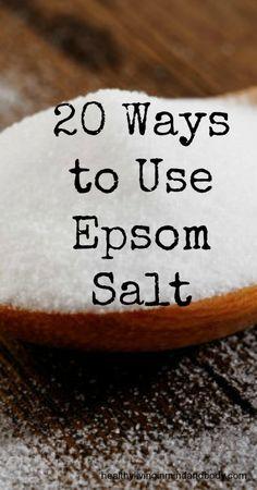 20 Ways to Use Epsom Salt