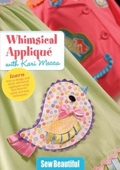 Whimsical Applique with Karri Mecca - Download | Martha Pullen
