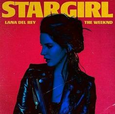 """Lana Del Rey will be featured on """"Stargirl Interlude"""" on The Weeknd's Starboy album to be released on November 25th. She also has writing credits on """"Party Monster""""."""