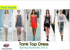 Tank Top #Dress #Fashion Trend for Spring Summer 2014  #sportive #spring2014 #trends #tanktop