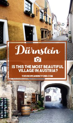 ituated on a curve in the Danube right ahead of the picturesque Wachau Valley, Durnstein is famous for being not only being one of the most beautiful villages in Austria but also for being home to a stunning abbey and the Kuenringerburg Castle ruins, which are both complemented by romantic 16th-century houses. http://toeuropeandbeyond.com/durnstein-cutest-village-austria/ #travel #Europe