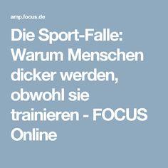 Die Sport-Falle: Warum Menschen dicker werden, obwohl sie trainieren - FOCUS Online