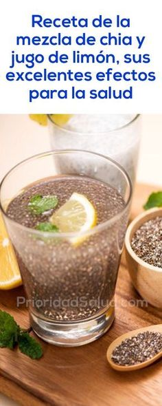 Recetas semillas de chía y jugo de limón, descubre sus excelentes beneficios para tu salud.