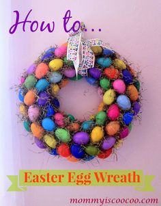 how-to-make-an-easter-egg-wreath-from-mommy-is-coocoo