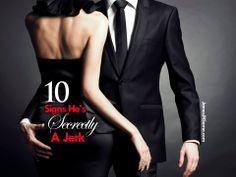 10 Signs He's Secretly A Jerk...check it out! #dating #love #relationships #chivalry #romance #romantic #datingadvice #datingtips #quote #quotes #article #writing #newchivalrymovement #gentleman