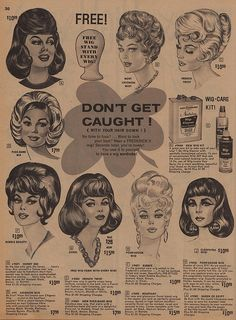 T get caught (with your hair down) kapper - косметология 1960 Hairstyles, Vintage Hairstyles, Down Hairstyles, Vintage Labels, Vintage Ads, Big Hair, Your Hair, Pinup, Beauty Art