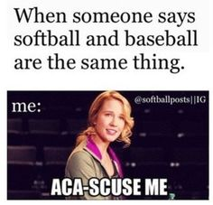 Pitch perfect and softball are the best things ever so I had to pin this.