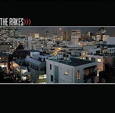 The Rakes - Capture/Release (2005)