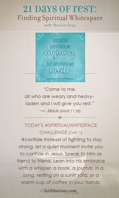 {day1} of 21 Days of Rest: #Confide #SpiritualWhitespace