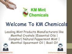 The natural menthol crystals are used in toothpaste and mouthwash for its cooling benefits and it also refreshes breathe. They are used in mouth fresheners as it is good for killing odor- causing bacteria in the mouth. KM Chemicals is the only Natural Menthol Crystals Manufacturers which has a huge range of products to serve the world. Since 1996, the Indian company is making the world healthy with the pure and organic product range.