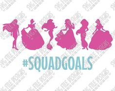 Disney Princess Squadgoals Cut File Set in SVG, EPS, DXF, JPEG, and PNG