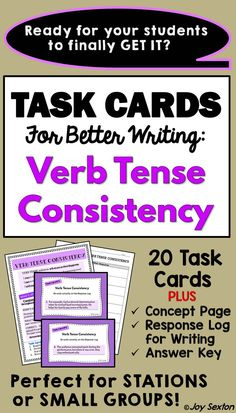 "TASK CARDS: Verb Tense Consistency - Would you like to see your students finally ""getting"" consistent verb tense? These vibrant task cards give students helpful targeted practice using verb tense consistency in writing. Great for stations or small groups!"