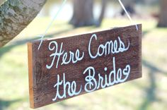 Here Comes The Bride Wedding sign. Ceremony by TRUECONNECTION, $38.00