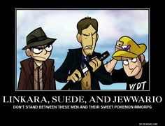 Tumblr-Linkara, Suede and JewWario of That Guy With The Glasses.com and Channel Awesome.  De-motivational by ~SeventhZodiac