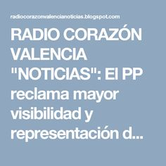 """RADIO CORAZÓN VALENCIA  """"NOTICIAS"""": El PP reclama mayor visibilidad y representación d..."""