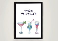 Trust me You can Dance, WaterColor Poster art, Home Decor, Living Printable, Motivation, Inspiration Poster