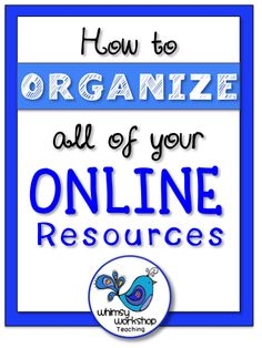 Ideas for organizing and sharing all of your online resources! Whimsy Workshop Teaching - Bright Ideas April