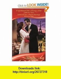 Propositioned Into a Foreign Affair (By Request) (9780263881646) Catherine Mann , ISBN-10: 0263881644  , ISBN-13: 978-0263881646 ,  , tutorials , pdf , ebook , torrent , downloads , rapidshare , filesonic , hotfile , megaupload , fileserve