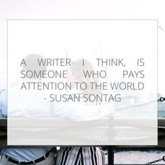 Image result for writing quotes pay attention