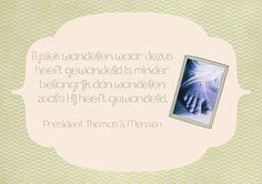 Quote President Monson, Algemene Conferentie oktober 2014
