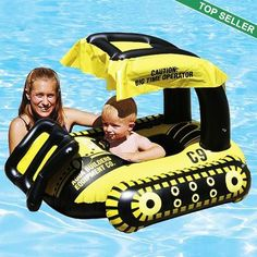 Bulldozer Baby Pool Float $39.90 I know im having a girl but her daddy would love this