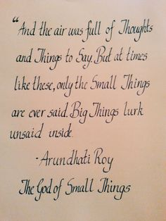 arundhati roy the god of small things essays Start writing remarkable essays with  from the god of small things by arundhati roy is a descriptive  international baccalaureate world literature.
