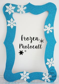 Ideas Fiesta Frozen (Con imprimibles gratuitos// Frozen Party Ideas (Free Printables for you)