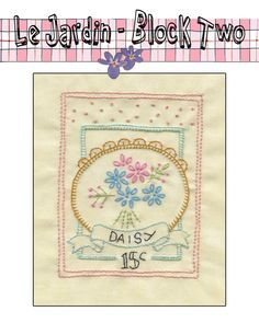 """Here it is- Block Two of the Girls Own Stitching Club    """"Le Jardin"""" Quilt.  The focus for this Block is Blanket Stitch. And here's how it's done. Thread your needles,grab a piece of practise fabric- and here we go… Don't forget to use both hands when stitching- one hand holds …"""