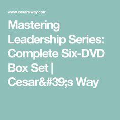Mastering Leadership Series: Complete Six-DVD Box Set | Cesar's Way