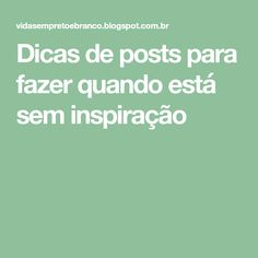 Dicas de posts para fazer quando está sem inspiração Marketing Digital, Instagram, Movie Hacks, Social Media, Entrepreneurship, Thoughts, Log Projects