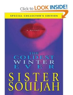 Coldest Winter Ever, The: Amazon.co.uk: Sister Souljah: Books