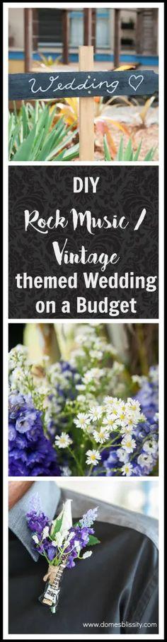 DIY Rock Music/Vintage themed Wedding on a Budget - Domesblissity