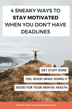 Struggling to stay motivated if you don't have a deadline? If you're trying to stop procrastinating or you're looking for motivation tips, read on for 4 productivity tips that will help you take action AND still like your life! How To Relax Your Mind, How To Relax Yourself, Live For Yourself, Effective Time Management, Time Management Tips, Coaching, Self Development, Personal Development, Work From Home Tips