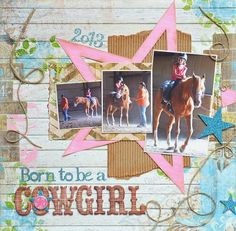 Born to be a Cowgirl (1 page) layout by Darla Weber #BoBunny