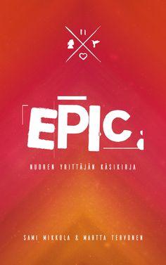 EPIC – Nuoren yrittäjän käsikirja  Hassutteleva ilme, elävät yrittäjätarinat sekä inspiroivat tehtävät innostavat sinua tarttumaan tähän yrittäjyyden pelikirjaan ja hyppäämään elämäsi seikkailuun kohti unelmiasi. Tämä kirja on yksinkertaisesti cool. Kirjan ensisijaisena kohderyhmänä ovat 13-25 -vuotiaat nuoret, mutta siitä on hyötyä ja iloa kaikille, joita yrittäjyys, unelmointi ja oman ajattelun kehittäminen jollain lailla kiehtovat.