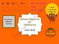 Alphabet Placemats for Thanksgiving: Laminate Dry/Erase Activity from JamieKraft on TeachersNotebook.com -  (16 pages)  - Place around the tables in your classroom or at home.