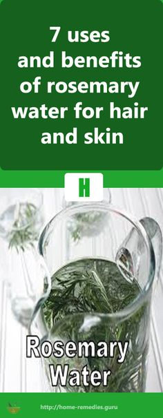 7 uses and #benefits of #rosemary water for #hair and #skin