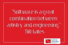 """Software is a great combination between artistry and engineering"" - Bill Gates       For more details Call here: +91 9890918210  #Great #Artistry #Software #NoeticSystems"