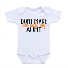 Ideas Funny Baby Onesies Auntie Aunt Shirts For 2019 Aunt Shirts, Baby Shirts, Auntie Onsies, Onesies Baby Boy, Baby Boys, Baby Gap, Look Girl, Cute Baby Clothes, Funny Clothes