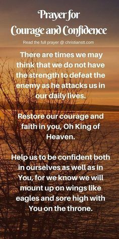 Prayers For Strength:prayer for courage and confidence Prayer For Confidence, Prayer For Courage, Prayer For Guidance, Faith Prayer, Power Of Prayer, My Prayer, Strength Prayer, Prayer For Wisdom, Prayer Room